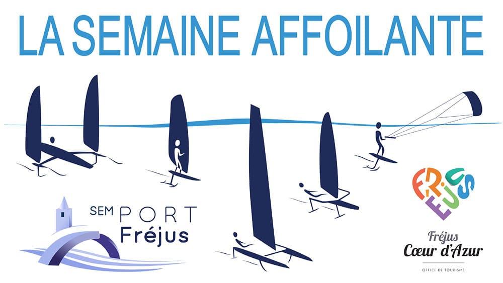 4ème édition de La Semaine Affoilante à Port Fréjus