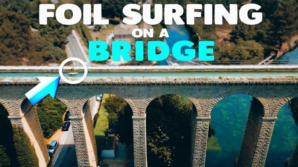 Vidéo Horue Foil Surfing sur un pont du Vaucluse