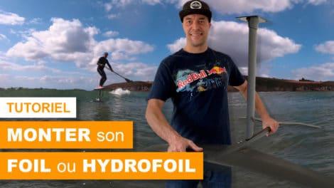 Comment monter son foil ou hydrofoil ?