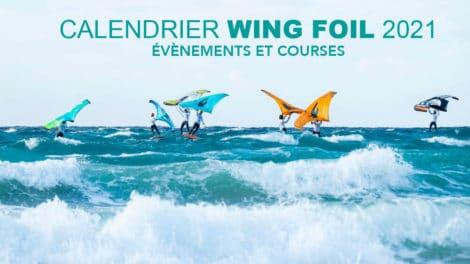 Calendrier des compétions Wing Foil 2021