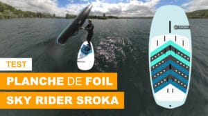Test planche de foil Sky Rider Sroka