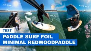 Test planche foil Minimal de Redwoodpaddle
