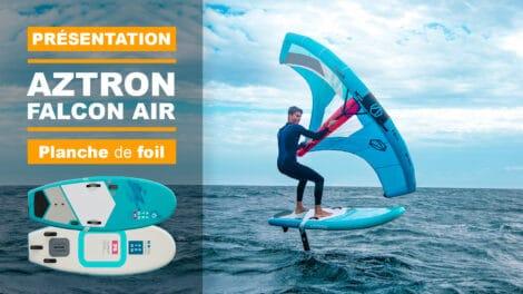 Planche de foil gonflable Aztron Falcon Ai