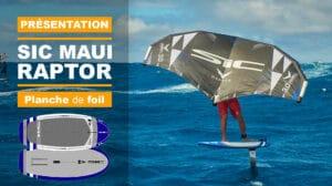 Planche Wing Foil SIC Raptor 5'0